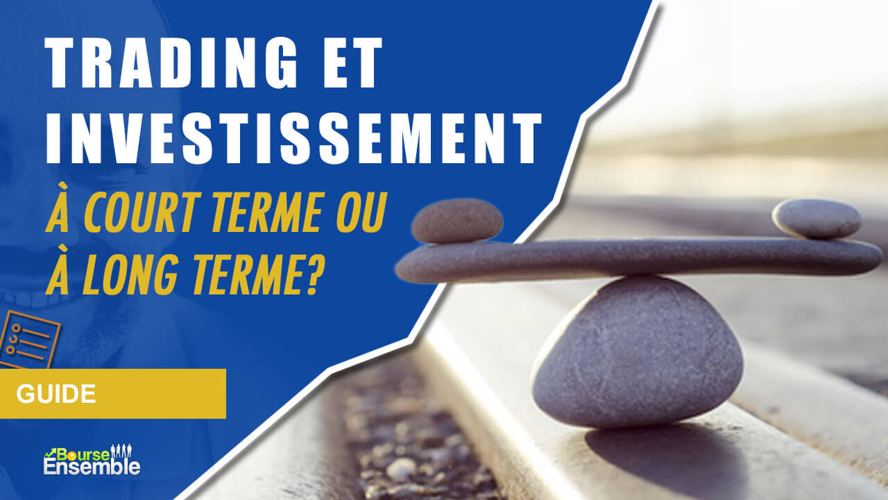 trading ou investissement