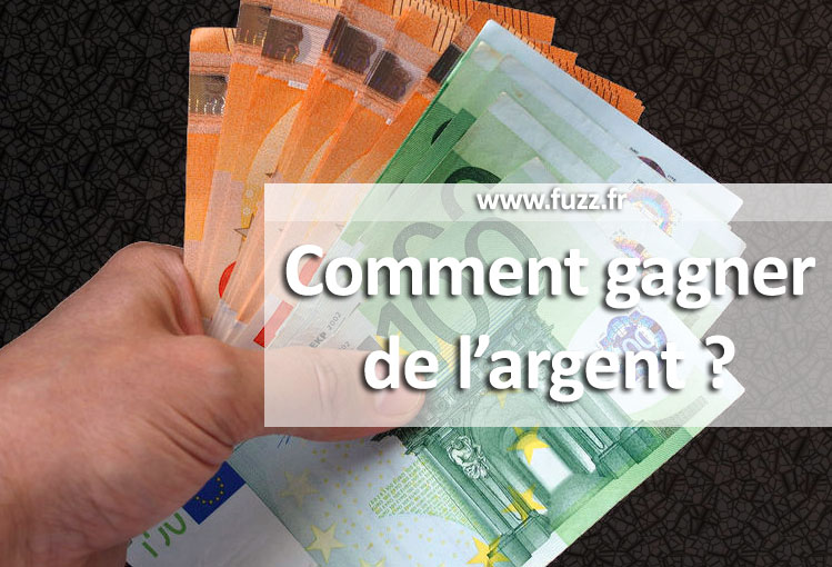 comment gagner vite et beaucoup dargent)