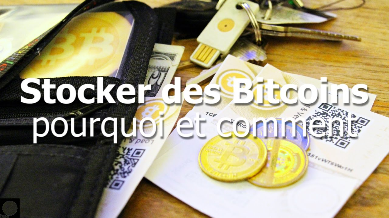 comment stocker des bitcoins)